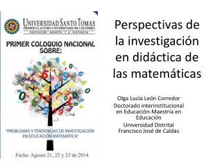 Perspectivas de la investigaci�n en did�ctica de las matem�ticas