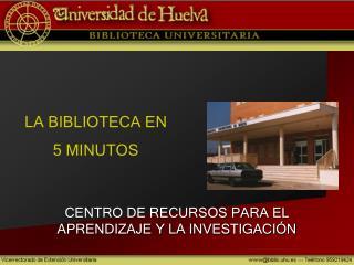 LA BIBLIOTECA EN 5 MINUTOS