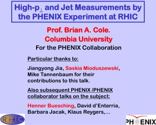 High-p   and Jet Measurements by the PHENIX Experiment at RHIC