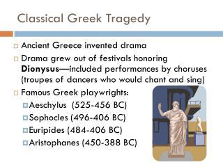 Classical Greek Tragedy
