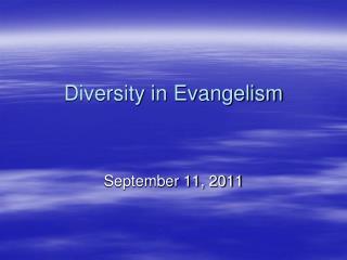 Diversity in Evangelism
