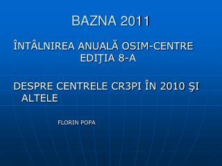 BAZNA 2011