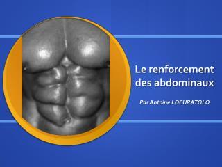 Le renforcement des abdominaux