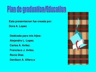 Plan de graduation/Education