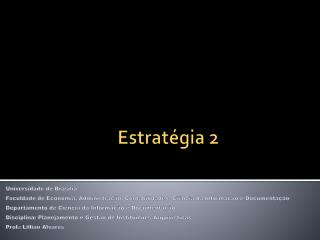 Estratégia 2