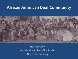 African American Deaf Community