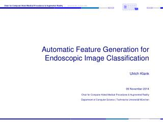 Automatic Feature Generation for Endoscopic Image Classification