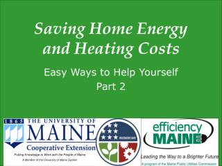 Saving Home Energy and Heating Costs