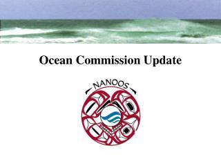Ocean Commission Update