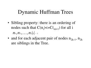 Dynamic Huffman Trees