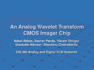 An Analog Wavelet Transform CMOS Imager Chip
