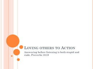 Loving others to Action
