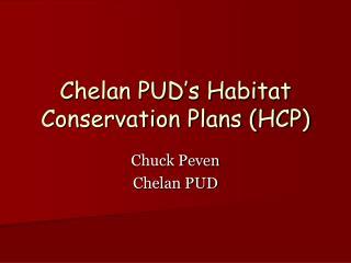 Chelan PUD's Habitat Conservation Plans (HCP)