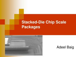 Stacked-Die Chip Scale Packages