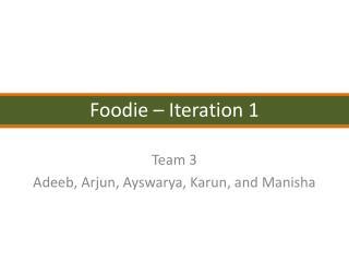 Foodie –  Iteration 1