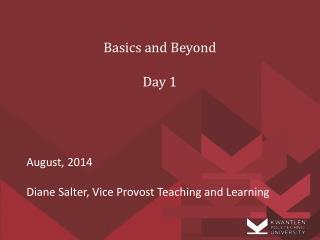 Basics and Beyond Day 1