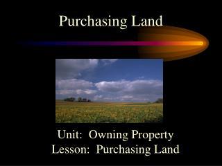 Purchasing Land