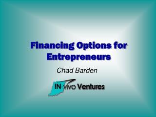 Financing Options for Entrepreneurs