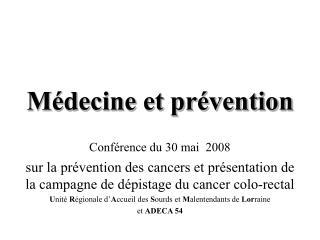 Médecine et prévention