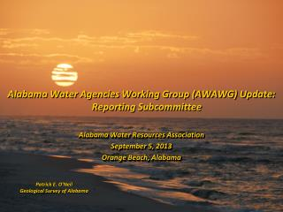 Alabama Water Agencies Working Group (AWAWG) Update: Reporting Subcommittee