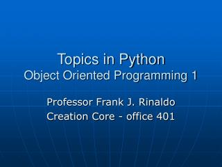 Topics in Python Object Oriented Programming 1