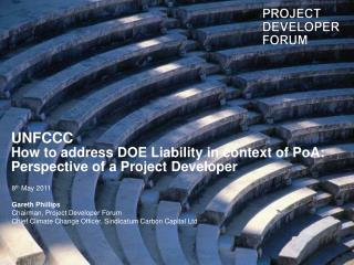 UNFCCC How to address DOE Liability in context of PoA: Perspective of a Project Developer�