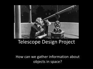Telescope Design Project