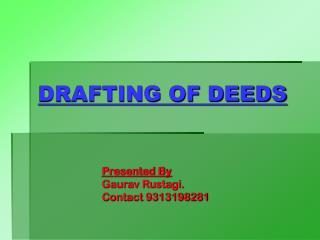 DRAFTING OF DEEDS
