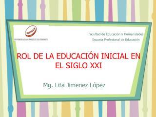 ROL DE LA EDUCACIÓN INICIAL EN EL SIGLO XXI