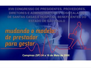 Campinas (SP) 14 a 16 de Maio de 2008