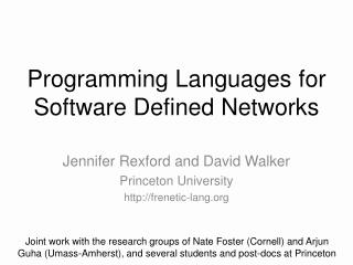 Programming Languages for Software Defined Networks