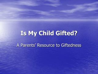 Is My Child Gifted?