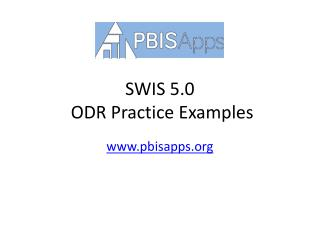 SWIS 5.0  ODR Practice Examples