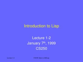 Introduction to Lisp