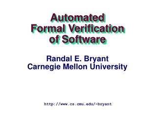 Automated Formal Verification of Software