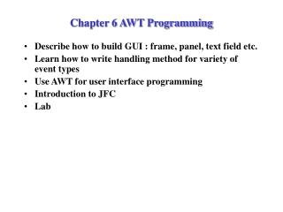 Chapter 6 AWT Programming