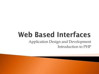 Web Based Interfaces