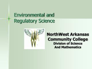 Environmental and  Regulatory Science