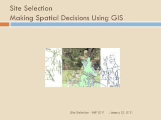 Site Selection  Making  Spatial Decisions Using GIS