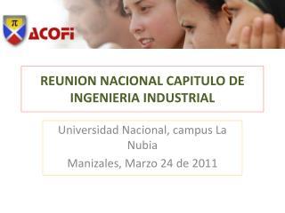REUNION NACIONAL CAPITULO DE INGENIERIA INDUSTRIAL