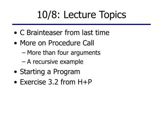 10/8: Lecture Topics