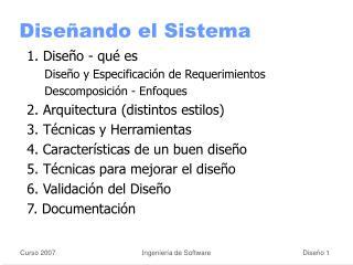 Diseñando el Sistema