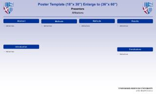 """Poster Template (18""""x 30"""") Enlarge to (36""""x 60"""") Presenters Affiliations"""