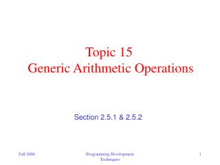 Topic 15  Generic Arithmetic Operations