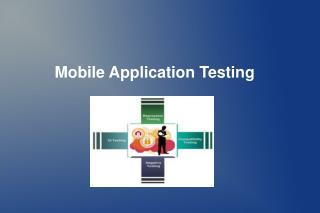 Mobile Application Testing Types and Challenges