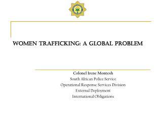 WOMEN TRAFFICKING: A GLOBAL PROBLEM