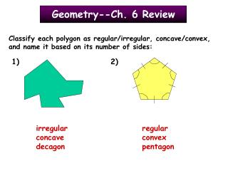 Geometry--Ch. 6 Review
