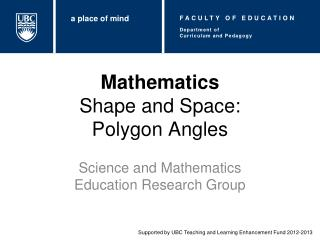 Mathematics Shape and Space:  Polygon Angles