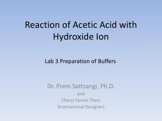 Reaction of Acetic Acid with Hydroxide Ion