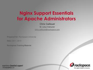 Nginx  Support Essentials  for Apache Administrators